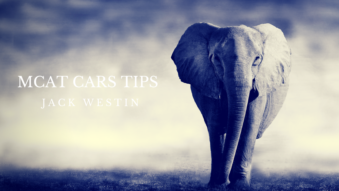 MCAT CARS TIPS: 10 Tips that have Helped my Students - Jack Westin